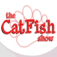 CatFish Show show