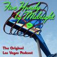 Las Vegas Podcast: Five Hundy by Midnight show