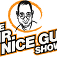 The Mr. Nice Guy Show! show