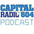 The Capital Radio 604 Podcast show