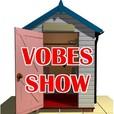Vobes Show show