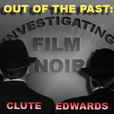 Out of the Past: Investigating Film Noir show