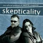 Skepticality:The Official Podcast of Skeptic Magazine show