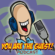 You Are The Guest Podcast show