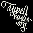 Typeradio Podcast show