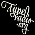 Typeradio Podcast show