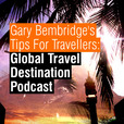 Tips for Travellers Global Travel Destinations Podcast show