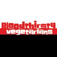 Bloodthirsty Vegetarians show