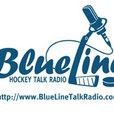 The BlueLine: Hockey Talk Radio - www.BlueLineTalkRadio.com show