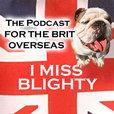 I Miss Blighty show