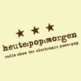 heute:pop:morgen podcast show