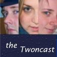 The Twoncast show