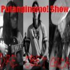 Putanginamo!com Show show
