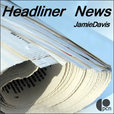 HeadlinerNews Roundup show