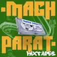 MACH PARAT · Mixtapes show