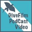 DiveFilm Podcast Video show