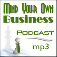 Mind Your Own Business™ - mp3 version show