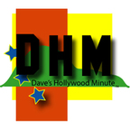 Dave's Hollywood Minute - The Online Edition show