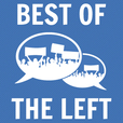 Best of the Left Podcast show