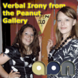Verbal Irony from the Peanut Gallery show