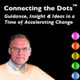 __ Connecting the Dots Podcast __ show