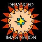 Deranged Imagination show