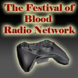 Festival of Blood Radio - Computer and Gaming News show