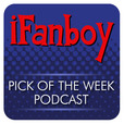 iFanboy.com Comic Book Podcast show