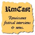 Rencast - Renaissance Festivals and Faires show