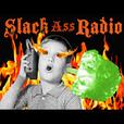 Slackass Radio show
