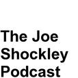 The Joe Shockley Podcast show