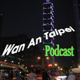Wan An Taipei 晚 安 台 北 show
