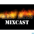 Close Range Mixcast show