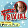 Mostly Trivial with your host Johnee Bee show