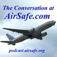 The Conversation at AirSafe.com podcast show