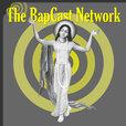The BapCast Network show