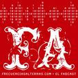 El FADcast ~ FrecuenciasAlternas.com show