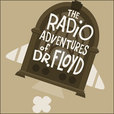 TGN: The Radio Adventures of Dr. Floyd show