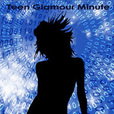 Teen Glamour Minute show