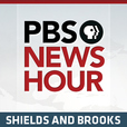 Shields and Brooks   PBS NewsHour Podcast   PBS show