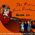 The Retired Porn Producer's Guide to... show