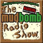 The Mudbomb Radio Show »         Podcast/Radio show
