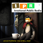 IPR : Irrational Public Radio show