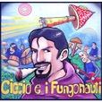 Ciccio e i Fungonauti show