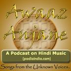 Awaaz Anjane Podcast show