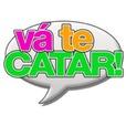 [VÁ TE CATAR!] show