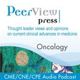 PeerView Oncology CME/CNE/CPE Audio Podcast show