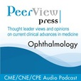 PeerView Ophthalmology CME/CNE/CPE Audio Podcast show