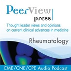 PeerView Rheumatology CME/CNE/CPE Audio Podcast show