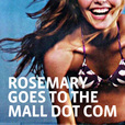 Rosemary Goes to the Mall show